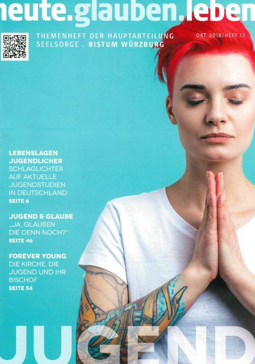 """Das Thema """"Jugend"""" ist Schwerpunkt des aktuellen Heftes """"heute.glauben.leben""""."""