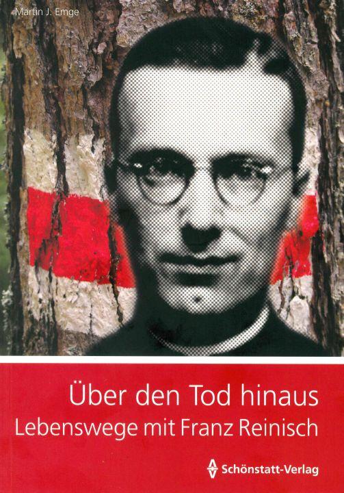 Einen vertieften Blick auf das  Leben und Sterben des Märtyrers Franz Reinisch wirft Pfarrer Martin. J. Emge in seinem Buch.