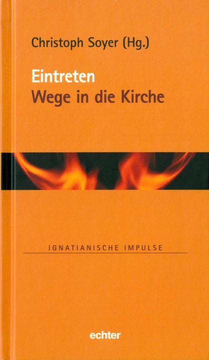 """Im Buch """"Eintreten. Wege in die Kirche"""" berichten Frauen und Männer aus der säkularen Großstadt Berlin von ihrem Weg in die Kirche."""