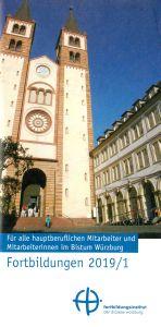 Fortbildungsangebote für Hauptamtliche enthält die aktuelle Broschüre des Fortbildungsinstituts (fbi) der Diözese Würzburg.