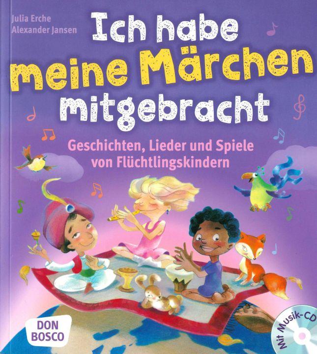 """Das Buch """"Ich habe meine Märchen mitgebracht"""" enthält eine Begleit-CD und ist für die integrative Arbeit mit Flüchtlingskindern in Kindertageseinrichtungen und Grundschule konzipiert."""