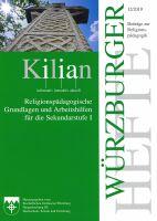 """Die neue Ausgabe der Reihe """"Würzburger Hefte"""" stellt den heiligen Kilian in den Mittelpunkt."""