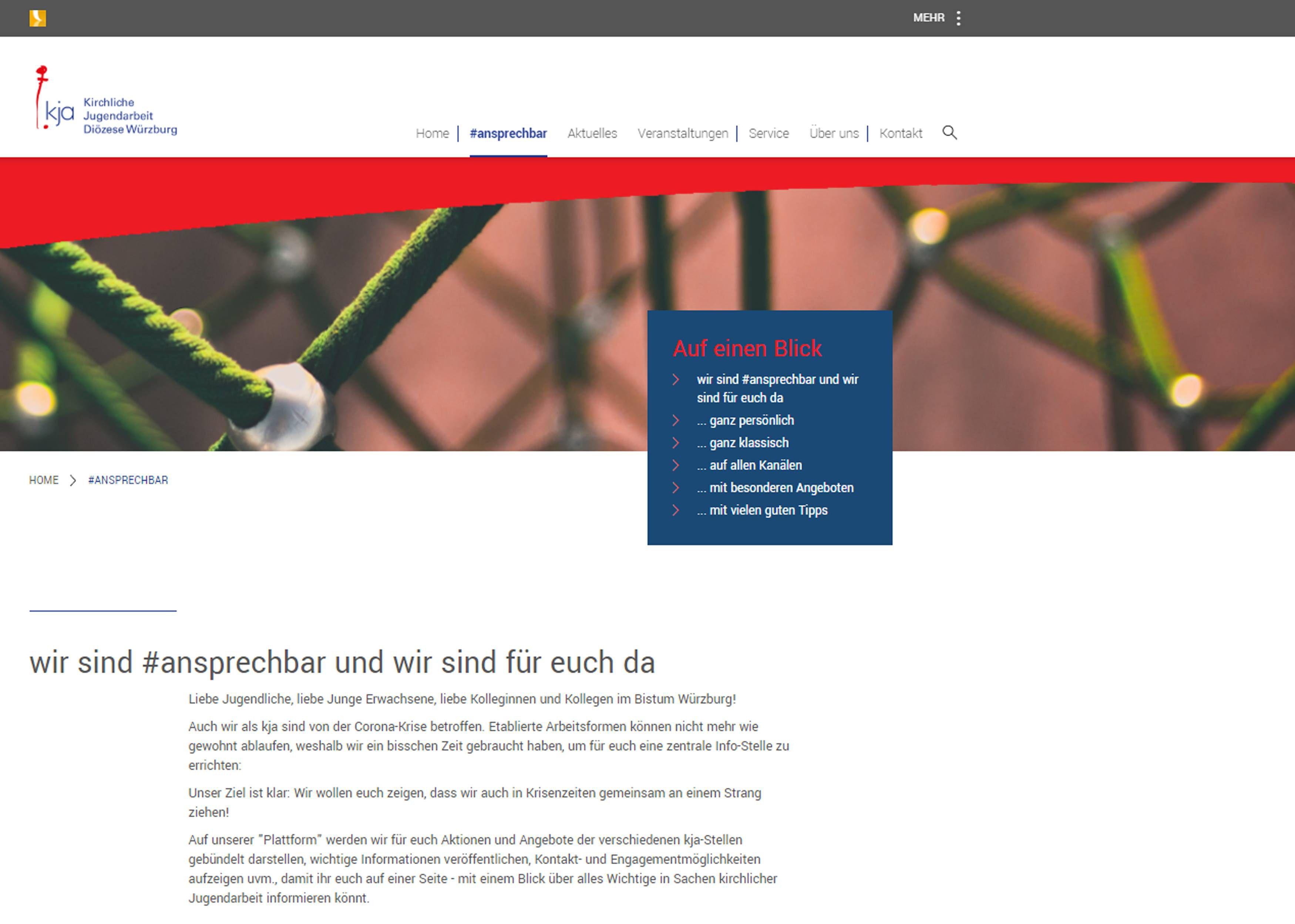 Alle Angebote und Aktionen der kja, wichtige Informationen, Kontakt- und Engagementmöglichkeiten finden sich auf einen Blick auf der Internetseite https://www.kja-wuerzburg.de/ansprechbar/