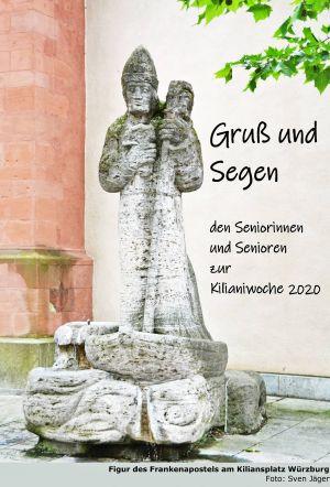 """Mit einer """"Segenskarte"""" wendet sich das Katholische Senioren-Forum an alle Seniorinnen und Senioren in der Diözese Würzburg. Die traditionellen Wallfahrten in der Kiliani-Wallfahrtswoche fallen in diesem Jahr aufgrund der Corona-Epidemie aus."""