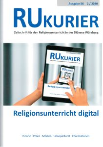"""""""Religionsunterricht digital"""", lautet der Schwerpunkt der aktuellen Ausgabe des RU-Kuriers."""