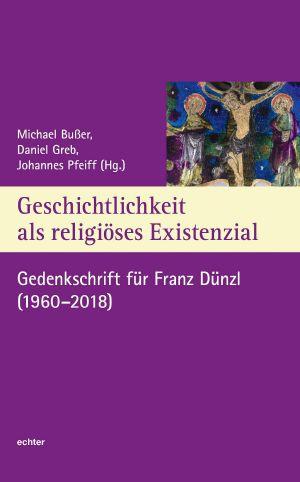 Aufsätze und Beiträge aus den 30 Jahren akademischer Tätigkeit des verstorbenen Kirchenhistorikers Franz Dünzl enthält ein Buch, das im Echter-Verlag erschienen ist.