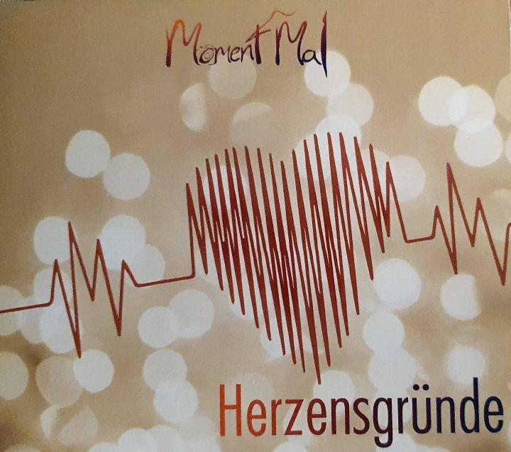 """""""Herzensgründe"""" heißt die aktuelle CD der Aschaffenburger Band """"Moment Mal"""""""