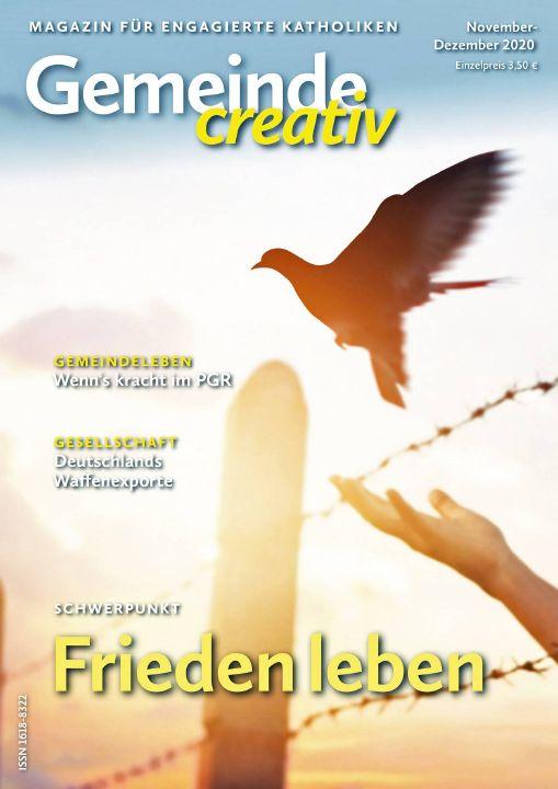 """Die Zeitschrift """"Gemeinde creativ"""" befasst sich in ihrer aktuellen Ausgabe für November/Dezember 2020 mit dem Thema Frieden."""