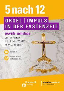 """Die Orgelimpulse """"5 nach 12"""" werden in diesem Jahr auch während der Fastenzeit angeboten."""