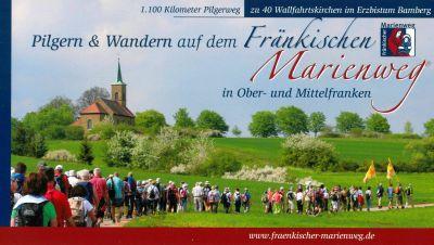 Ein neuer Pilgerführer listet die 40 Marienwallfahrtsorte im Erzbistum Bamberg auf, die Teil des Fränkischen Marienwegs sind, und beschreibt die Laufstrecken dazwischen.