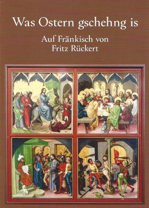 """Das Titelbild von """"Was Ostern gschehng is"""" zeigt Stationen auf dem Weg Jesu hin zu Tod und Auferstehung: den Einzug in Jerusalem, das Letzte Abendmahl, die Gefangenschaft."""