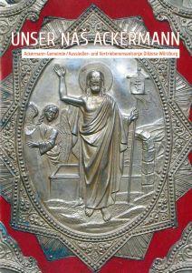 """Die Ackermann-Gemeinde in der Diözese Würzburg hat ihren Rundbrief """"Unser nàš Ackermann"""", Ausgabe 1/2021, herausgebracht."""