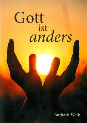 """Erfahrungen mit Gott stehen im Mittelpunkt von Burkard Weths Gedichtband """"Gott ist anders""""."""